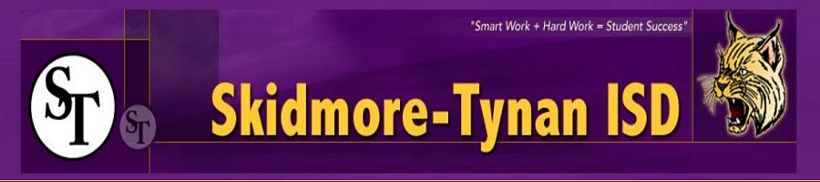 SKIDMORE-TYNAN INDEP SCH DIST
